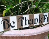 Handpainted Be Thankful Boutique Wood Sign