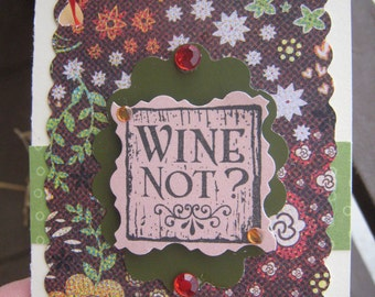 Wine Not Wine Gift Card, gift enclosure card, wine tag, card for gifting wine, hostess gift, gift tags, wine gift, wine box, wine bottle