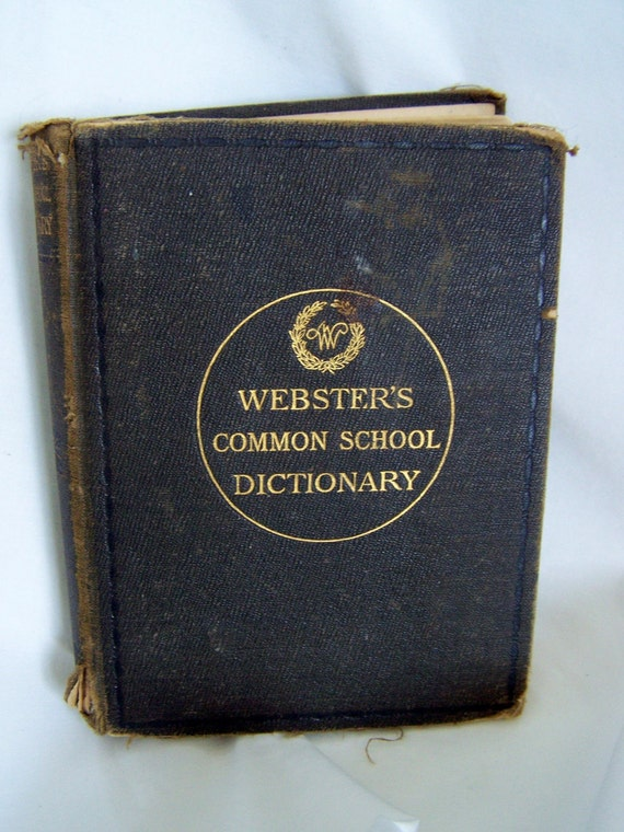 Websters 1892 Common School Dictionary 1st Edition Hardcover English Reference
