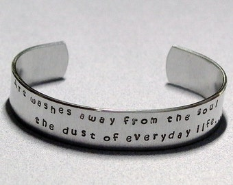 Picasso Quote Art washes away from the soul the dust of everyday life Hand Stamped Aluminum Cuff Bracelet - Picasso Cuff Bracelet