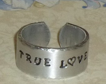 Custom Personalized Hand Stamped Aluminum Band Ring - Wide - True Love