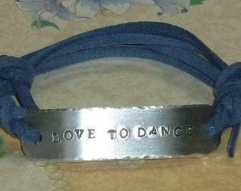 Love to Dance Hand Stamped Aluminum and Faux Suede ID Bracelet, Love to Dance Bracelet, Dance Bracelet, Dance Jewelry
