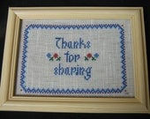 Thanks For Sharing - cross stitch