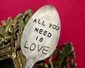 All You Need Is Love Vintage Silverware Marker Upcycled Recycled Plant Stake (E0169)
