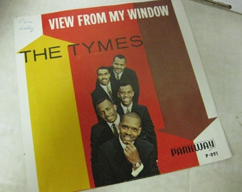 The Tymes ONLY Picture Record Sleeve View From My Window Somewhere 45 RPM 1960