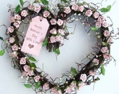 Heart Shaped Wreath- Pink roses -Spring Wreath - Mothers Day - door wreath