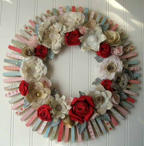 Clothespin  Floral Wreath  handmade paper flowers Jane Austen text Pink and red roses and more