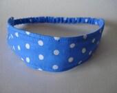 Boutique Fabric Hip Headband...Blue and White Polka Dots (No. 165)