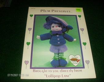Crochet Dumplin Doll Plum Preserves Lollipop Lane CDC 406 Crocheting Pattern Leaflet