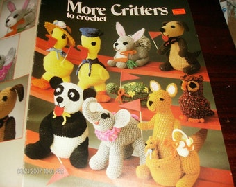 More Critters to Crochet Leisure Arts 167 Crochet Pattern Leaflet Muner