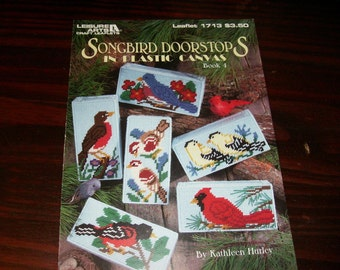 Plastic Canvas Songbird Doorstops in Plastic Canvas Book 4 Leisure Arts 1713 Plastic Canvas Pattern Leaflet