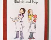 Binksie and Bep, children's picture book by Hannah C. Heyer