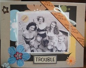 TrOUBLE - the gals- blank card, mature, vintage