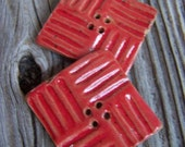 52. Reddest of Red Stoneware Square Buttons