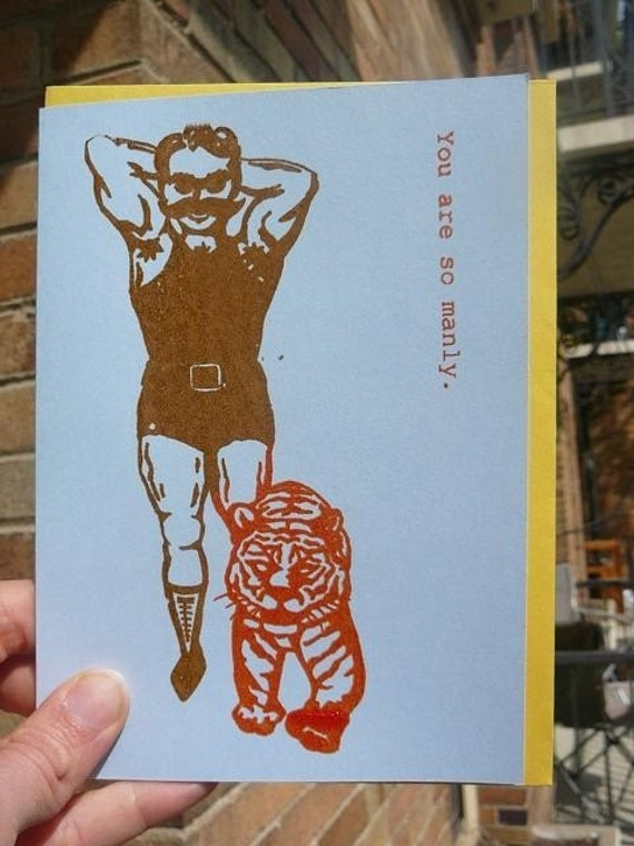 You Are So Manly - Gocco Card in Blue