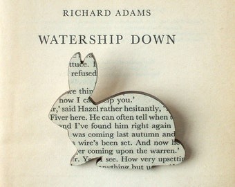 Watership Down - Rabbit brooch. Classic book brooches made with original pages.