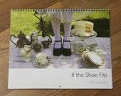 If the Shoe Fits 2009 Calendar