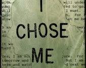 I Choose Me 8x10 Print