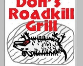 Don's Roadkill Grill Machine Embroidery Design 4 x 4