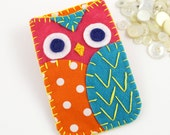 Felt Owl iPhone Samsung Blackberry Case Cozy Orange Pink Teal