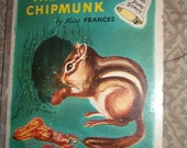1953 DING DONG SCHOOL BOOK THE BABY CHIPMUNK BY MISS FRANCES