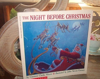 1989 The Night Before Christmas by Clement Clarke Moore Illustrated by John Steven Gurney Softcover Book