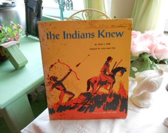 1972 Scholastic Book TJ 446 The Indians Knew by Tillie S. Pine Adapted for Lucky Book Club Pictures by Ezra Jack Keats