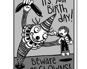 Beware of Birthday Clowns  -  GingerDead Goth / Alternative Greeting Card with Envelope - Comic,Humor