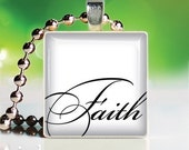 Scrabble Tile Pendant - Have faith (PW121)