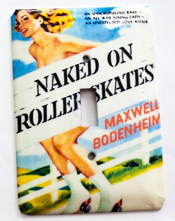 Naked on Roller Skates Switchplate