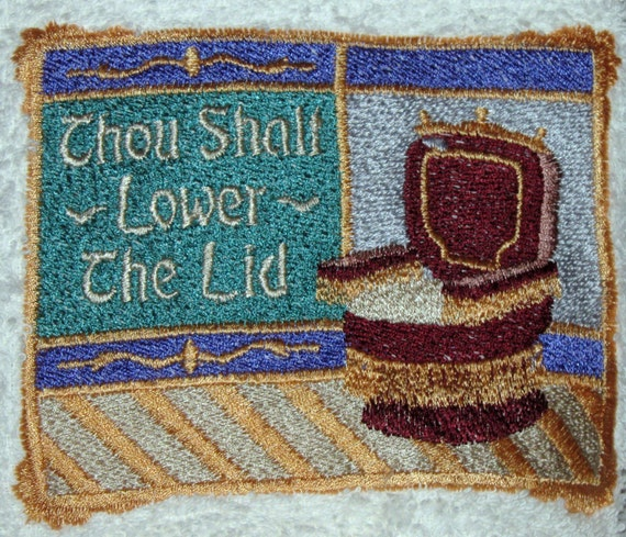 "Crochet Hanging Towel ""Thou Shalt lower the lid"" Embroidered on it"
