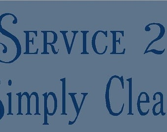 Laundry Service Simply Clean Stencil 7 mil  Mylar Reusable