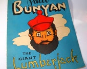 Vintage Children's Book Paul Bunyan The Giant Lumberjack 1940's