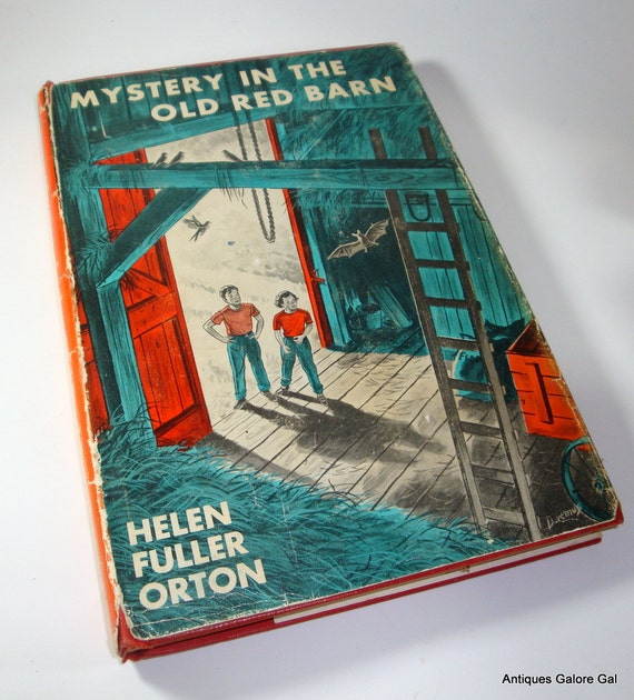 Mystery In The Old Red Barn  Helen Fuller Orton 1952 (673-11)