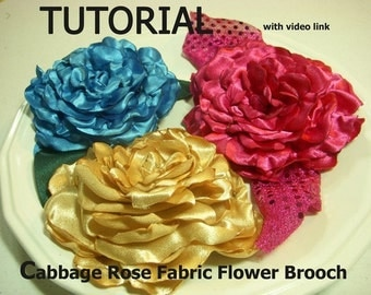 Tutorial Cabbage Rose Fabric Flower Tutorial with Video Link