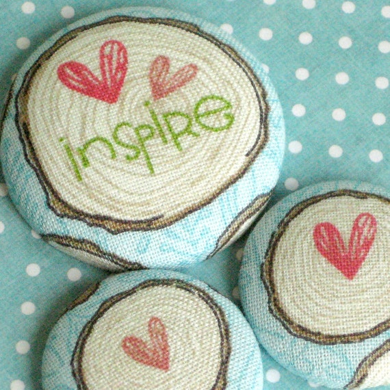 RESERVED. Inspire...3 Inspirational Fabric Magnets