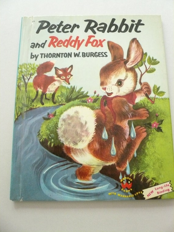 Peter Rabit and Reddy Fox by Thornton W Burgess Wonder Books 1954