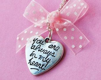 You Are Always In My Heart - Forever Love Necklace  (R5B)