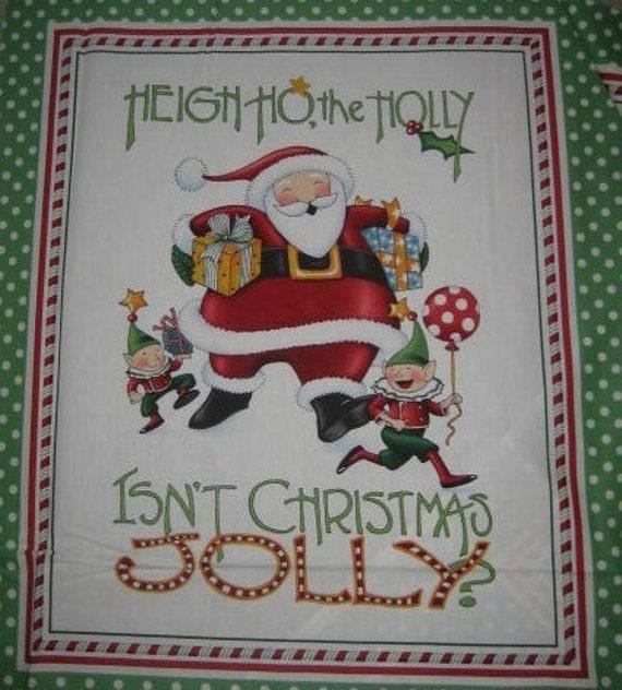 Isn't Christmas Jolly Mary Engelbreit fabric for Moda Santa Elf Green Panel