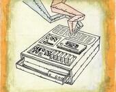 I Made You a Mix Tape - Print