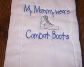 My Mommy Wears Combat Boots Burp Cloth