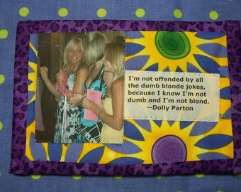 I'M NOT Dumb ,quilted postcard
