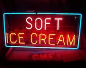 Vintage Neon Sign - Soft Ice Cream - Soda Fountain.