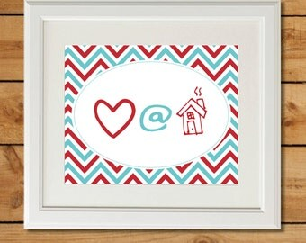 Love at Home Symbol Print - Custom Colors - Printable Art with Chevron in Aqua and Red
