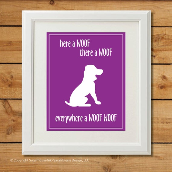 Dog Nursery Art - Digital Art Print - Everywhere a Woof Woof