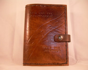 It's not the Destination, It's the Journey  Leather Riding and Trip Journal