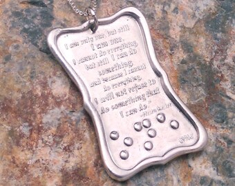 Helen Keller Quote in Pure Silver I am only one... Braille jewelry
