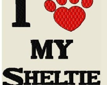 Embroidery SHELTIE T-shirt, I Love My Sheltie, New Mustt Have