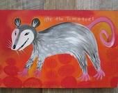 Opossum Ate the Tomatoes Folk Art Painting