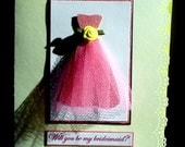 Will  you be my Bridesmaid/Maid of Honor/Matron of Honor/Flower Girl Thank you Card/ Handmade card